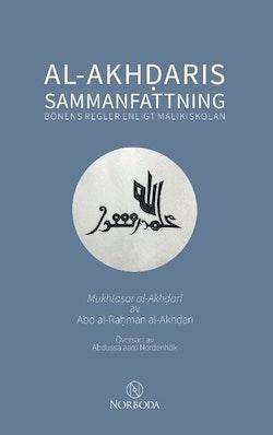 Al-Akhdaris sammanfattning : bönens regler enligt malikiskolan