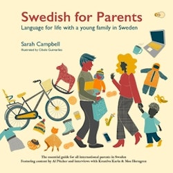 Swedish for parents : language for life with a young family in Sweden