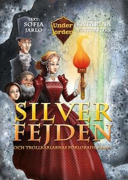 Silverfejden och trollkarlarnas förlorade kraft