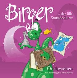Birger - det lilla Storsjöodjuret. Önskestenen