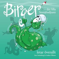 Birger : det lilla Storsjöodjuret letar överallt