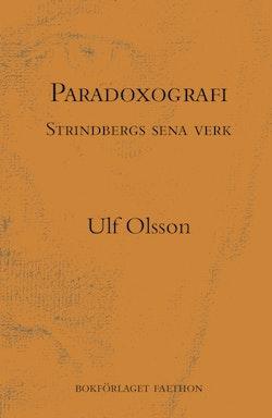 Paradoxografi : Strindbergs sena verk
