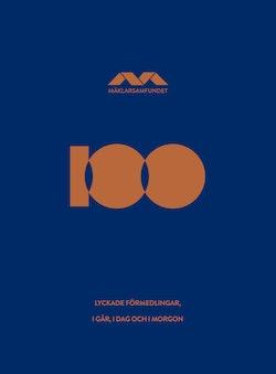 Mäklarsamfundet 100 år : lyckade förmedlingar, i går,  i dag och i morgon