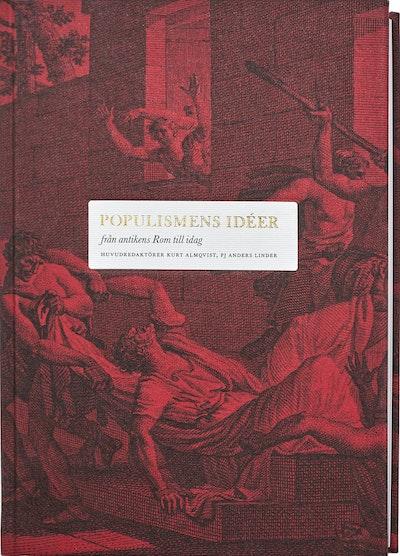 Populismens idéer : från antikens Rom till idag