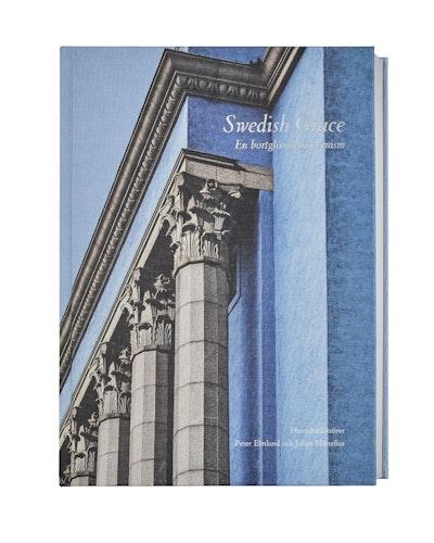 Swedish Grace : en bortglömd modernism