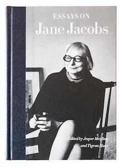 Essays on Jane Jacobs