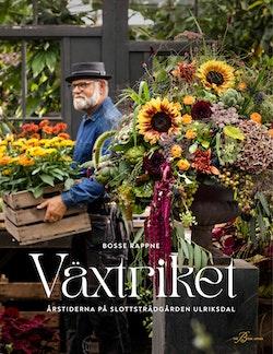Växtriket - årstiderna på Slottsträdgården Ulriksdal