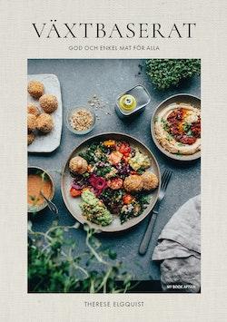 Växtbaserat : god och enkel mat för alla