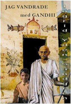 Jag vandrade med Gandhi : Harilal berättar