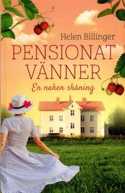Pensionat vänner : en naken skåning