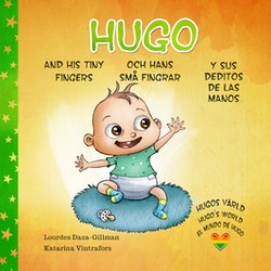 Hugo och hans små fingrar, Hugo and his tiny fingers, Hugo y sus deditos de las manos