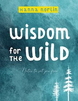 Wisdom for the wild