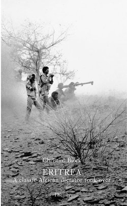 Eritrea : a classic African dictator took over