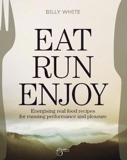 Eat, Run, Enjoy