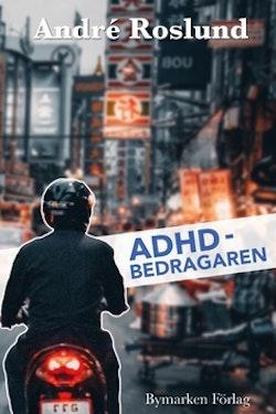 ADHD-bedragaren