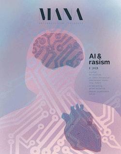 Tidskriften Mana 2021: 1 : AI och rasism