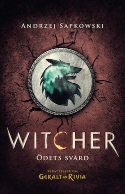 Ödets svärd : berättelser om Geralt av Rivia