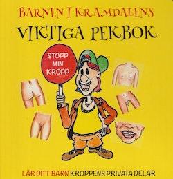 Barnen i Kramdalens viktiga pekbok : lär ditt barn kroppens privata delar