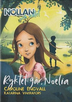 Ryktet går, Noelia