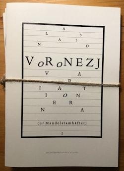 Voronezjvariationerna (ur Mandelstamhäftet), I-III