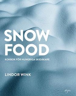 Snowfood: kokbok för hungriga skidåkare