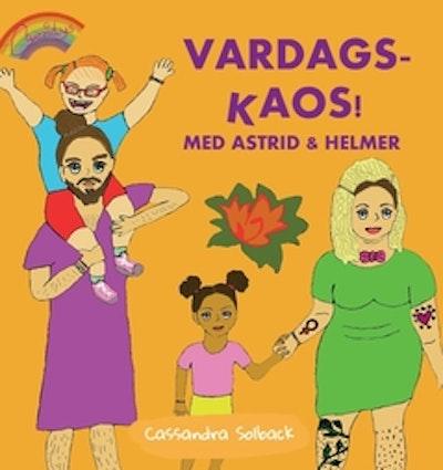 Vardags-kaos! Med Astrid & Helmer
