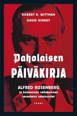 Paholaisen päiväkirja : Alfred Rosenberg ja kolmannen valtakunnan varastetut salaisuudet