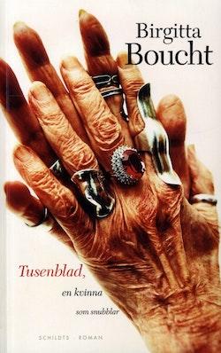 Tusenblad, en kvinna som snubblar : roman