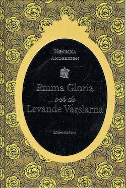 Emma Gloria och de levande varslarna