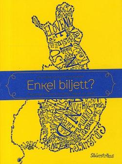 Enkel biljett? : från Sverige till Finland med kärlek, längtan och vemod