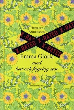 Emma Gloria med Lust och fägring stor