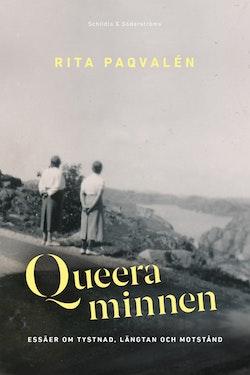 Queera minnen. Essäer om tystnad, längtan och motstånd
