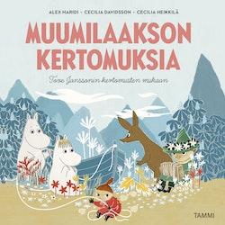 Muumilaakson kertomuksia - Tove Janssonin kirjojen mukaan : Matka Muumilaaksoon, Muumipeikko ja taikahattu, Muumipeikko hattivattien saarella