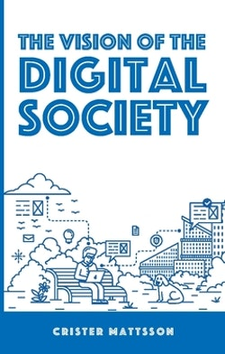 The vision of the digital society
